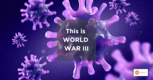 Coronavirus world war 3